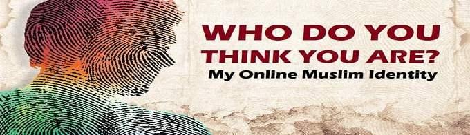 My Online Muslim Identity