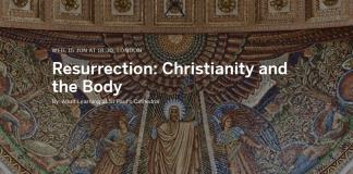 Resurrection: Christianity and the Body - Paula Gooder
