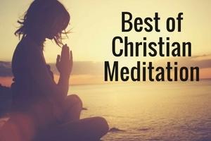 Best of Christian Meditation