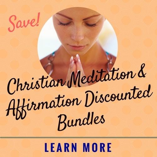 save on christian meditation and affirmation bundles