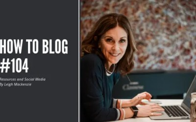 How To Blog (104): Resources and Social Media