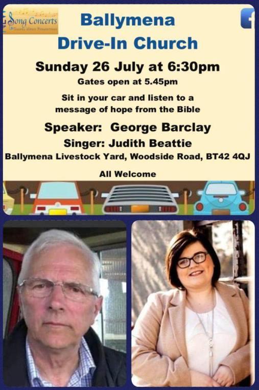 Drive In Church continues - Ballymena Livestock Yard - 26th July 2020
