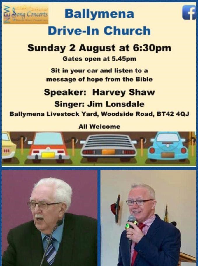 Drive In Church continues - Ballymena Livestock Yard - Sunday 2nd August 2020