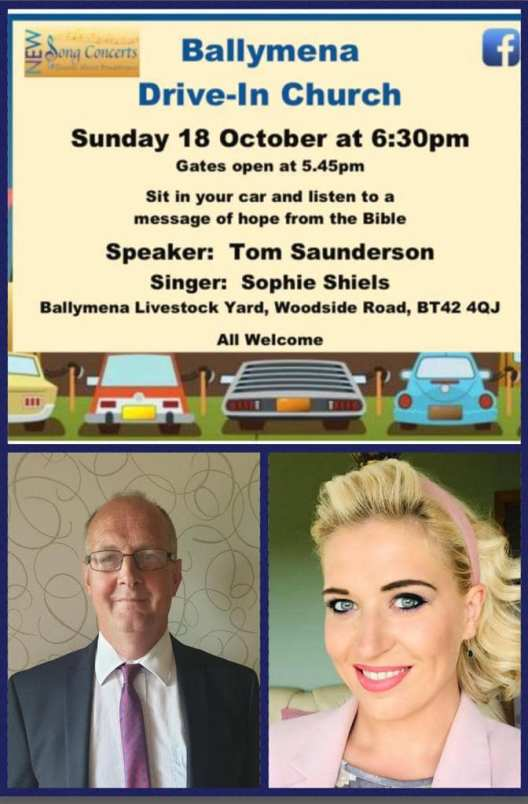 Drive In Church - Ballymena Livestock Yard – Sunday 18th October 2020
