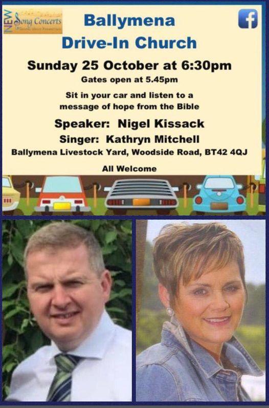 Drive-In Church at Ballymena Livestock Yard – Sunday 25th October 2020