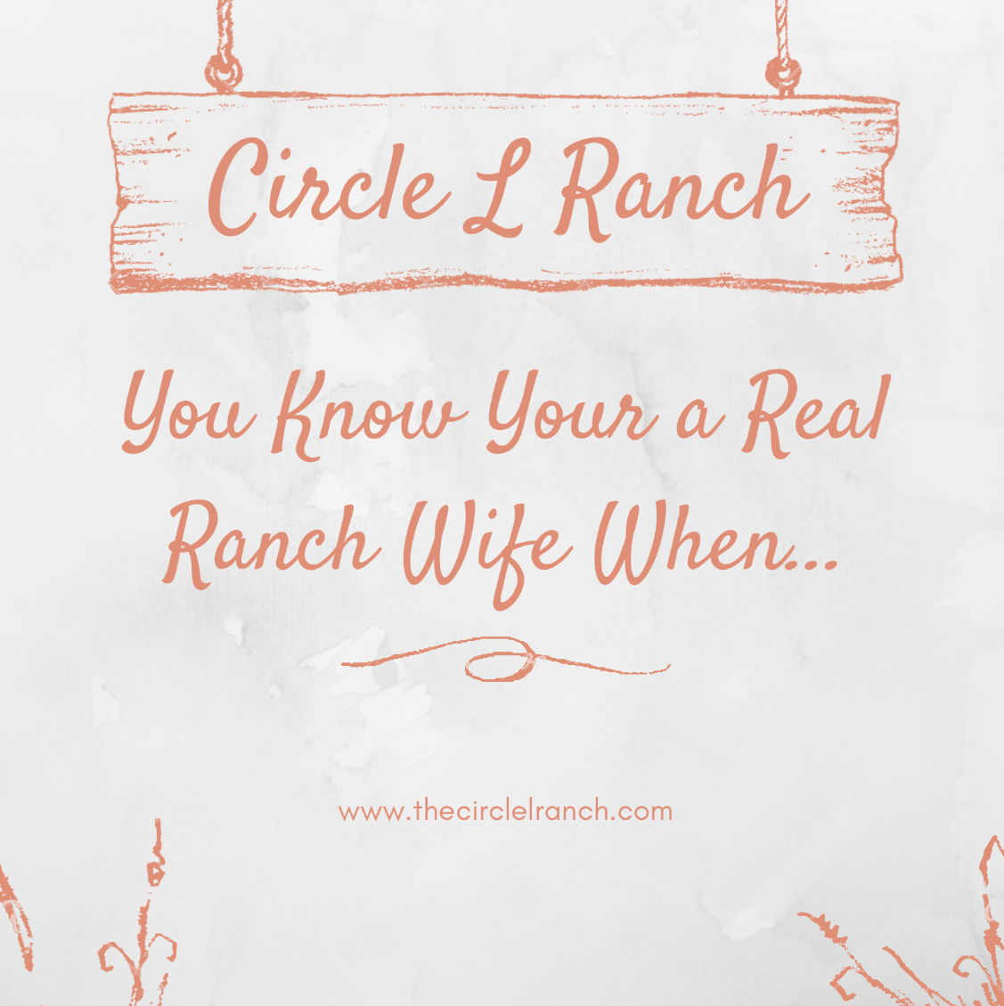 You Know Your A Real Ranch Wife When…………….