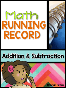 Math Running Record, Addition and Subtraction ($) An assessment for elementary teachers who want to find out what math strategies their students are really using