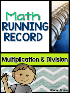 Math Running Record, Multiplication and Division ($) An assessment for elementary teachers who want to see what math strategies their students are really using