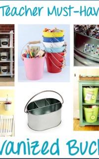 Teaching must haves - galvanized buckets