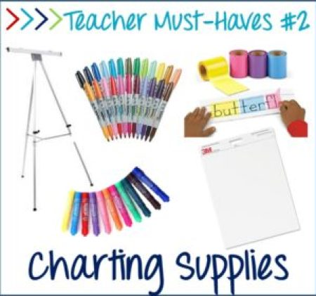 teacher must-haves, charting supplies