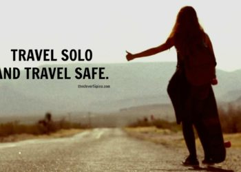 Safety Tips For Women Who Likes To Travel Alone