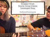Grammar Crash Course Using A Reese Lansangan Song
