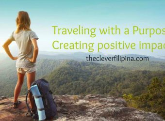 Traveling With A Purpose: Creating A Positive Impact To The Environment And The local People.