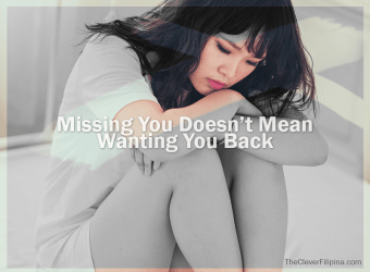 Missing You Doesn't Mean Wanting You Back