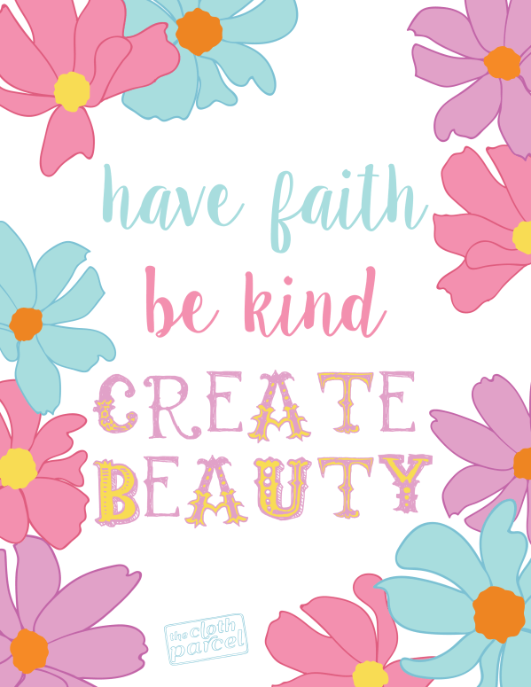 Have Faith Be Kind Create Beauty-01
