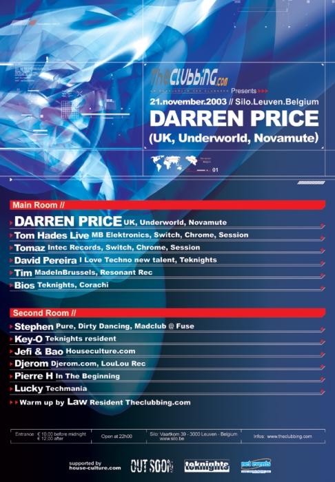 The Clubbing Presents Darren Price / Underworld @ Silo (Leuven) 21 Novembre 2003