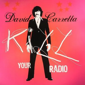 David Carretta - Kill Your Radio - International Deejay Gigolo Records