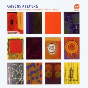 Greens Keepers - Present The Ziggy Franklen Radio Show - Classic