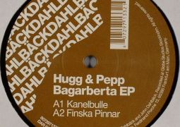 Hugg & Pepp – Bagarberta EP