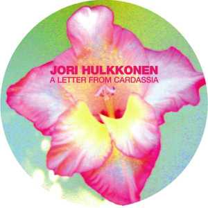 Jori Hulkkonen - A Letter From Cardassia - F Communications