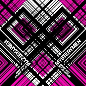 Mysterymen - Everything But An Answer - Disko B