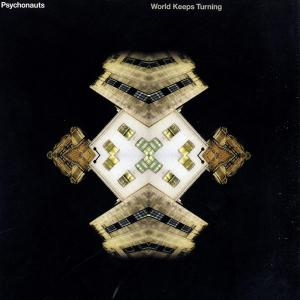Psychonauts - World Keeps Turning - International Deejay Gigolo Records