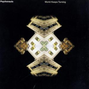 Psychonauts - World Keeps Turning - International Deejay Gigolo Records