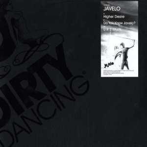 Javelo - Higher Desire - Dirty Dancing