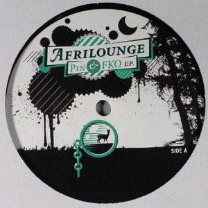 Afrilounge - Pin & FKO EP - Connaisseur Recordings