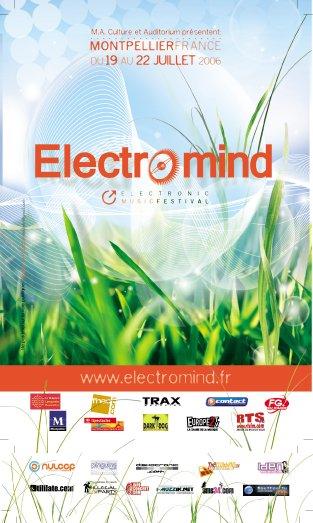 Electromind Music Festival 2006 @ Montpellier du 19 au 22 juillet 2006