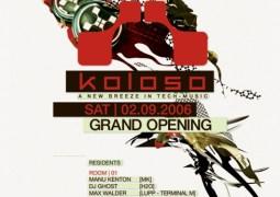 Grand Opening @ Koloso (Lokeren) le 2 septembre 2006