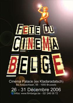 Fête du Cinéma Belge, Palace le 31 décembre 2006