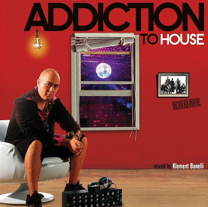 Klement Bonelli - Addiction To House - Krome Records