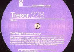 Tim Wright - Definitely Wrong - Tresor