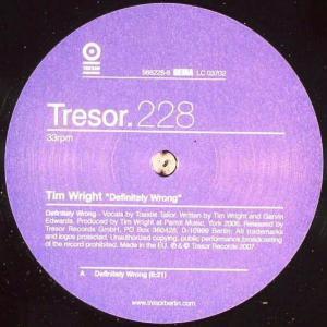 Tim Wright - Definitely Wrong - Tresor