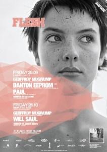 Un nouveau concept est né. Geoffroy Mugwump presents Flesh @ Fuse le 28 septembre 2007