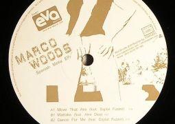 Marco Woods - Spanish Metis EP [feat. Alex Dias & Digital Fuzzer] - Eva Records