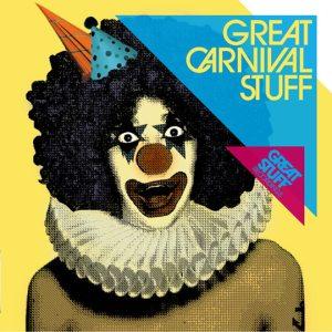 Various Artists - Great Carnival Stuff - Great Stuff Recordings