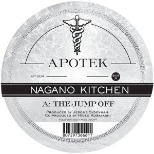 Nagano Kitchen - The Jump Off & Omie - Apotek Records