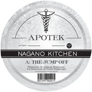 Nagano Kitchen - The Jump Off & Omie - Apotek Records