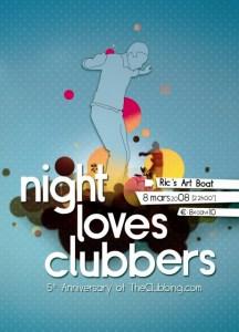 Night Loves Clubbers @ Ric's Art Boat (Bruxelles) le samedi 8 mars 2008
