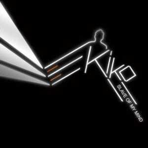 Kiko - Slave of My Mind EP - Different