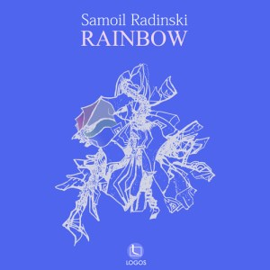 Samoil Radinski - Rainbow - Logos Recordings