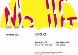 And.ID - One Is Not Enough - Mobilee