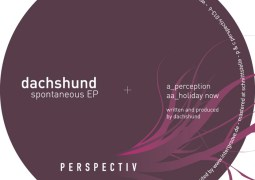 Dachshund - Spontaneous EP - Perspectiv Records