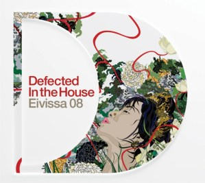 Various Artists - Defected In The House Eivissa 08 - Defected