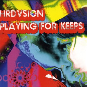 Hrdvsion - Playing For Keeps - Wagon Repair
