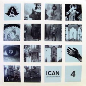 Ican - Caminos Del Niño EP - Ican Productions