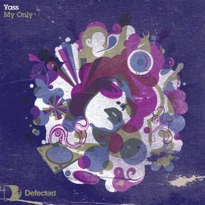 Yass - My Only - Defected