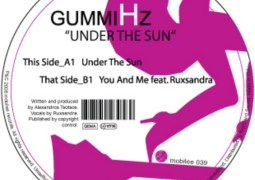 GummiHz - Under The Sun - Mobilee